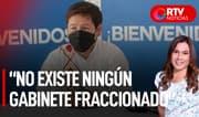 """Bellido: """"No existe ningún Gabinete Ministerial fraccionado"""" - RTV Noticias"""