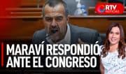 """Maraví ante el Congreso : """"Soy un hombre con honor y reputación limpia"""" - RTV Noticias"""