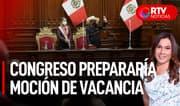 Congreso prepararía moción de vacancia contra Castillo - RTV Noticias