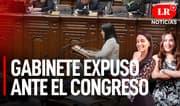 Gabinete pide el voto de confianza al Congreso - LR+ Noticias